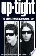 Uptight  The Velvet Underground Story
