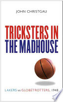 Tricksters in the Madhouse