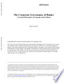 The Corporate Governance Of Banks : mobilize and allocate funds, this lowers the...
