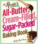 The Rosie s Bakery All Butter  Cream Filled  Sugar Packed Baking Book