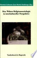 Max Webers Religionssoziologie in interkultureller Perspektive