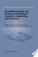 Quasidifferentiability And Nonsmooth Modelling In Mechanics Engineering And Economics