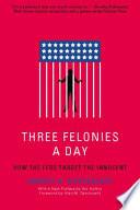 Book Three Felonies a Day