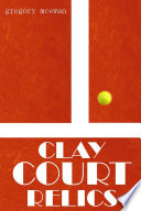 Clay Court Relics