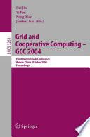 Grid and Cooperative Computing   GCC 2004