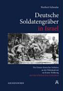 Deutsche Soldatengräber in Israel
