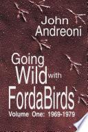 Going Wild With Forda Birds Volume One