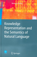 Knowledge Representation and the Semantics of Natural Language