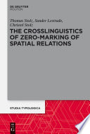 The Crosslinguistics Of Zero Marking Of Spatial Relations