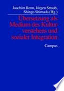Übersetzung als Medium des Kulturverstehens und sozialer Integration