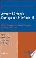 Advanced Ceramic Coatings and Interfaces III