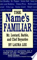 The Name s Familiar