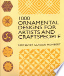 illustration 1000 Ornamental Designs for Artists and Craftspeople