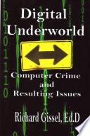 Digital Underworld
