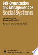 Self Organization and Management of Social Systems