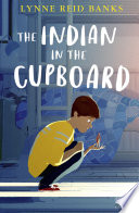 The Indian in the Cupboard (Collins Modern Classics, Book 1) by Lynne Reid Banks