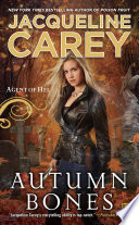 Autumn Bones by Jacqueline Carey