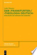 Der ,Frankfurter' / ,Theologia deutsch'
