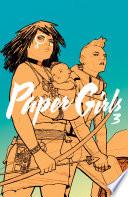 Paper Girls Vol  3