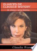 Olhares de Claudia Wonder