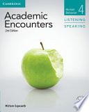 Academic Encounters Level 4 Student s Book Listening and Speaking with DVD
