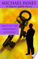 Death At The President s Lodging