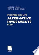Handbuch Alternative Investments -