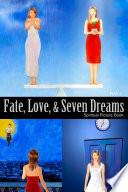 Fate  Love  and Seven Dreams Book PDF