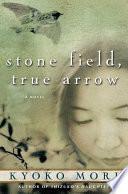Stone Field  True Arrow