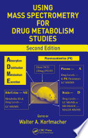 Using Mass Spectrometry for Drug Metabolism Studies, Second Edition