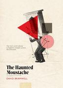 The Haunted Moustache