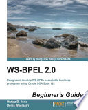 WS BPEL 2 0 Beginner s Guide