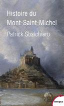 Histoire et légendes du Mont St Michel