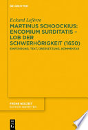 Martinus Schoockius Encomium Surditatis Lob Der Schwerh Rigkeit 1650
