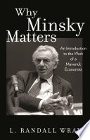 Why Minsky Matters