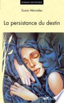 illustration du livre La persistance du destin