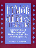 Taking Humor Seriously in Children s Literature