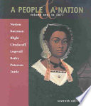 A People   A Nation  Volume 1  To 1877