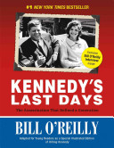 Kennedy's Last Days : of a campaign trip, president...