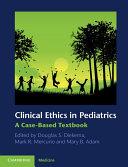 Clinical Ethics in Pediatrics