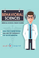 Behavioral Sciences Medical School Crash Courses