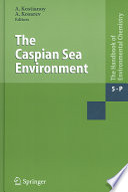 The Caspian Sea Environment