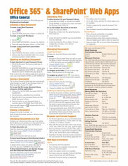 Office 365 and Sharepoint Web Apps Quick Reference Guide (Cheat Sheet of Instructions, Tips and Shortcuts - Laminated Card)