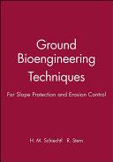 Ground Bioengineering Techniques
