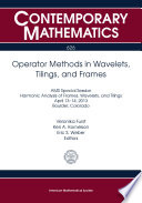 Operator Methods in Wavelets  Tilings  and Frames