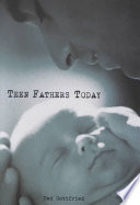 Teen Fathers Today