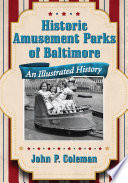 Historic Amusement Parks of Baltimore