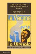 Medicine and Public Health in Latin America