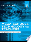 Mega Schools  Technology and Teachers