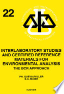 Interlaboratory Studies And Certified Reference Materials For Environmental Analysis book